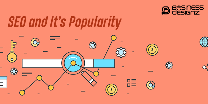 SEO and It's Popularity