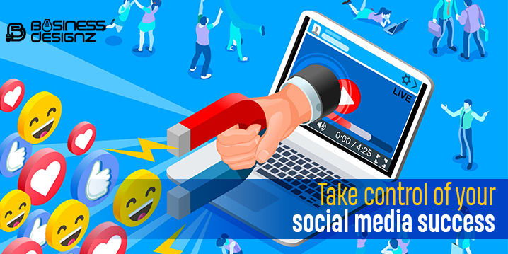 Take control of your social media success