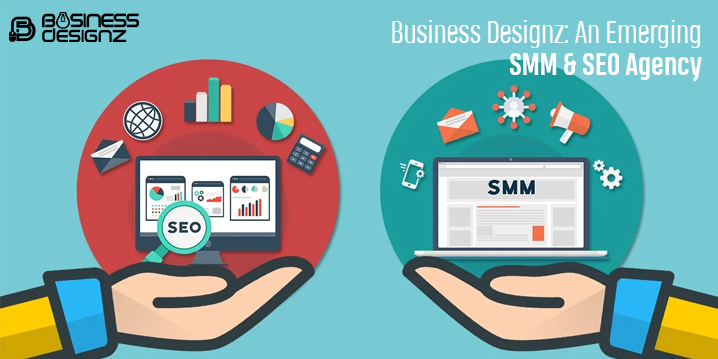 Business Designz An Emerging SMM and SEO Agency
