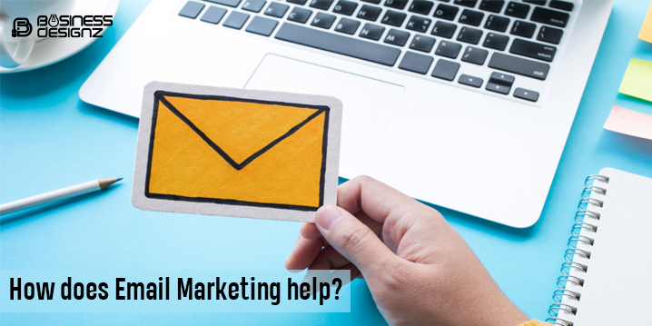 How does Email Marketing help?